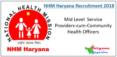 NHM Haryana Recruitment 2018 for Mid Level Service Providers-cum-Community Health Officers