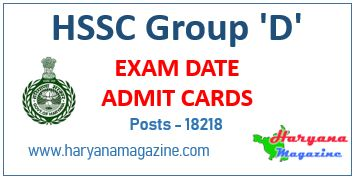 HSSC Group D, Admit Cards & Exam Date